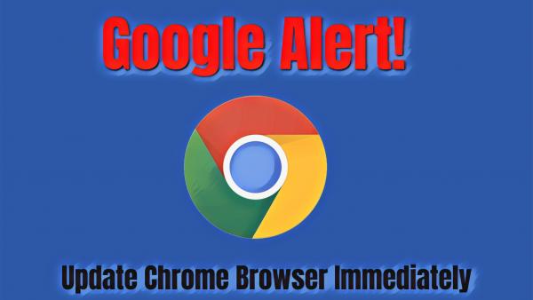«غوغل» تصدر تحذيراً عاجلاً لمستخدمي «كروم»