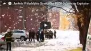 بالفيديو: الرغوة تغطي حياً بأكمله بسبب انفجار مبنى في فيلادلفيا
